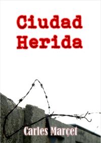 Ciudad Herida