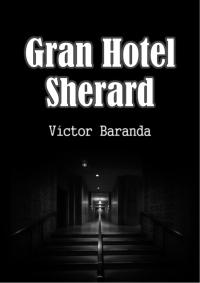 Gran Hotel Sherard